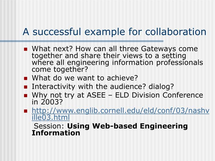 A successful example for collaboration