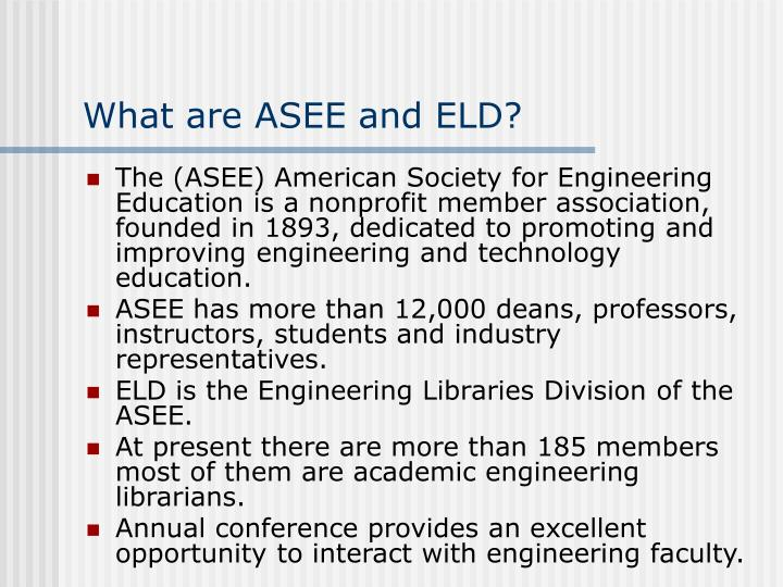What are ASEE and ELD?