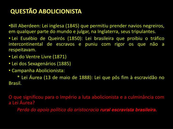 QUESTÃO ABOLICIONISTA