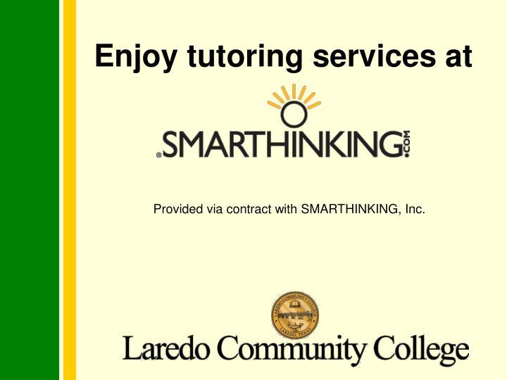 Enjoy tutoring services at