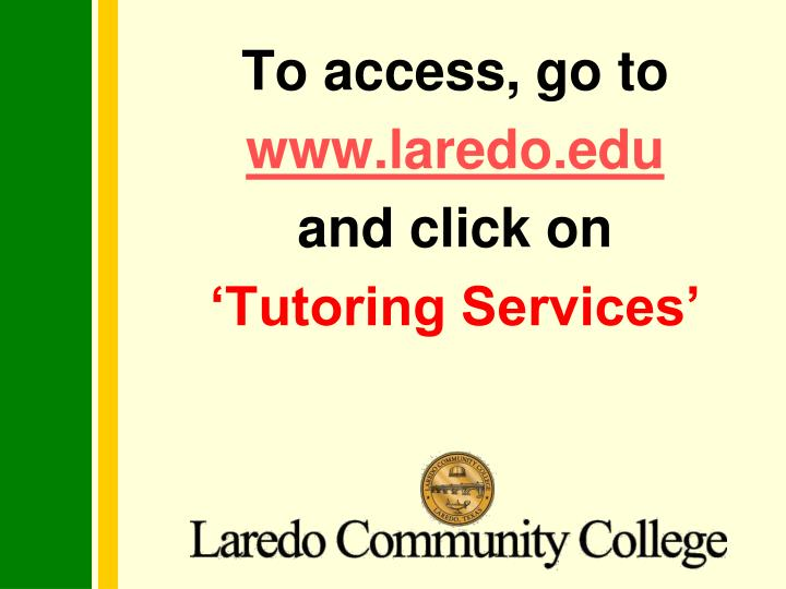 To access, go to