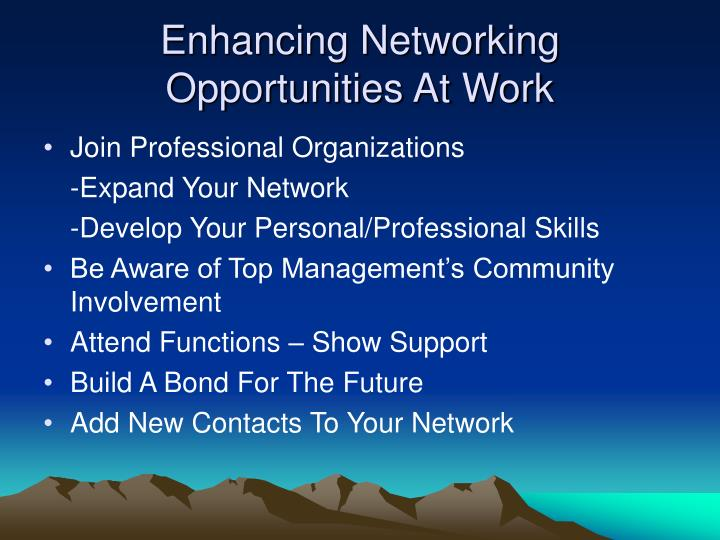 Enhancing Networking Opportunities At Work