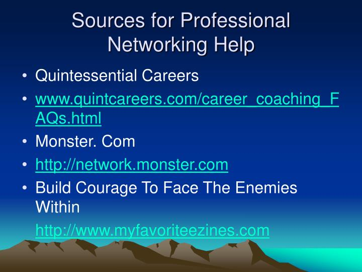 Sources for Professional Networking Help