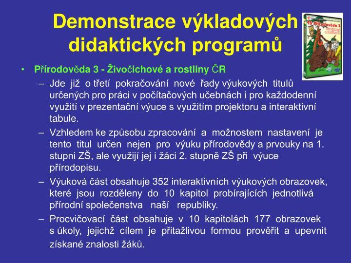 Demonstrace výkladových didaktických programů
