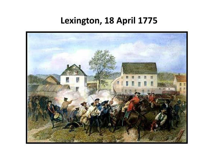 Lexington, 18 April 1775
