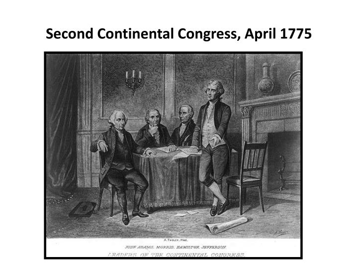 Second Continental Congress, April 1775