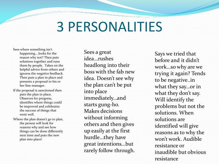 3 PERSONALITIES