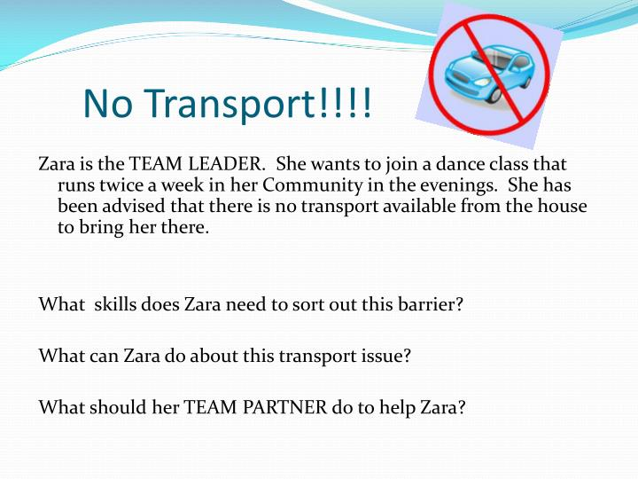 No Transport!!!!