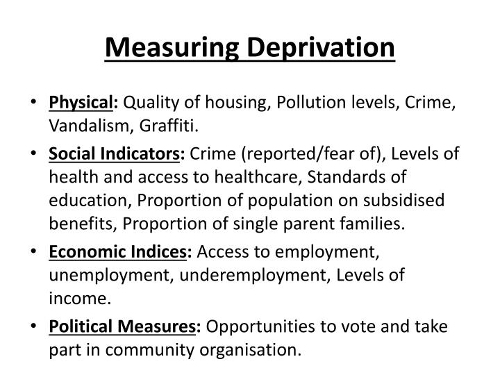 Measuring deprivation