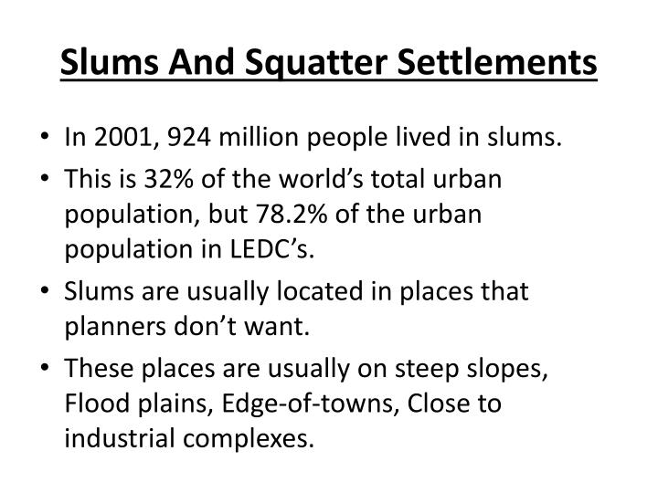 Slums And Squatter Settlements