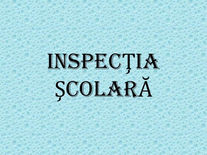 INSPECŢIA