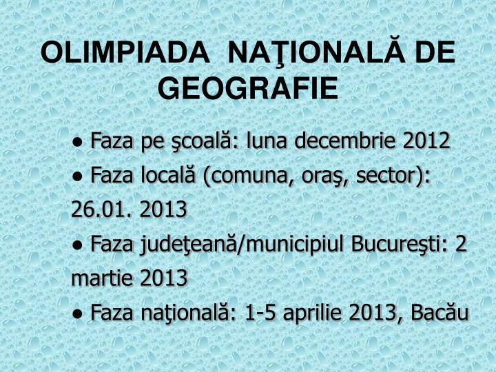 OLIMPIADA  NAŢIONALĂ DE  GEOGRAFIE
