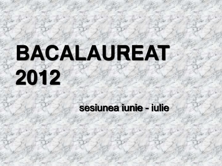 BACALAUREAT 2012