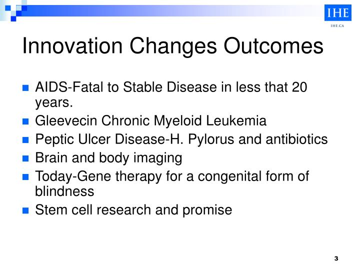 Innovation Changes Outcomes