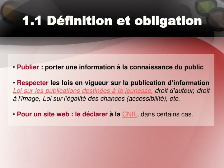 1.1 Définition et obligation