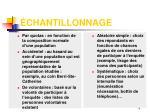 chantillonnage