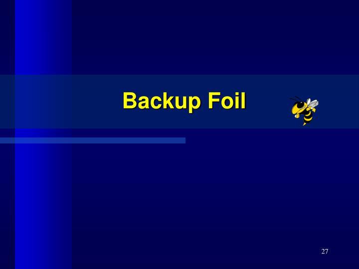 Backup Foil