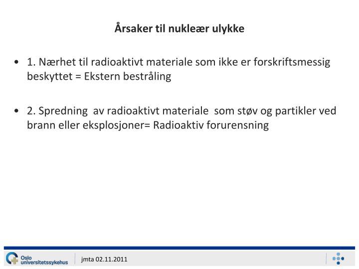 Årsaker til nukleær ulykke