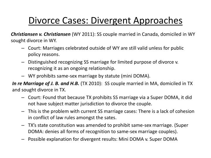 Divorce Cases: Divergent Approaches