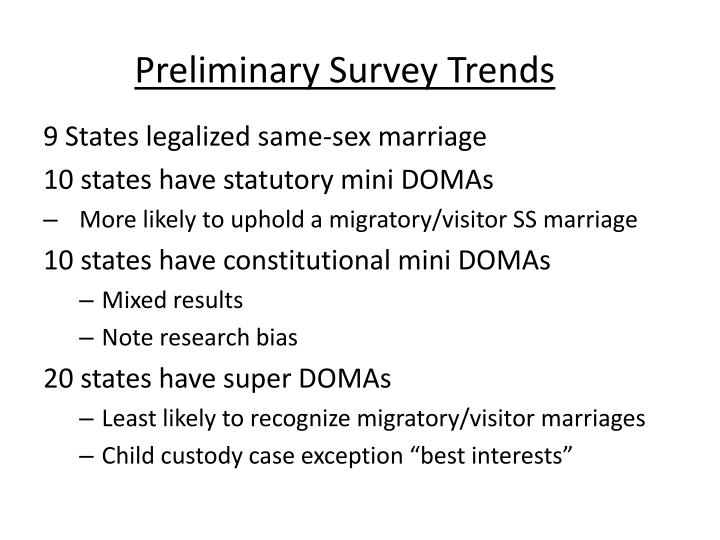 Preliminary Survey Trends