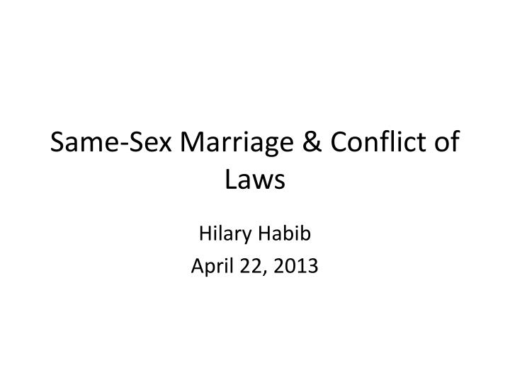 Same sex marriage conflict of laws