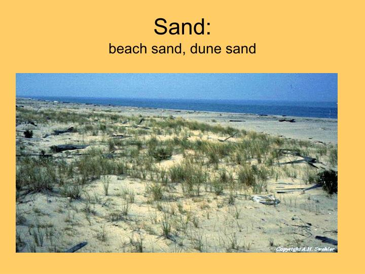 Sand: