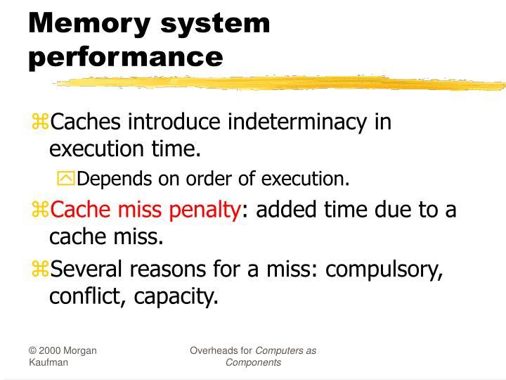 Memory system performance