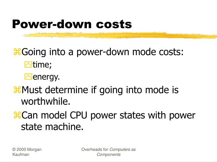 Power-down costs