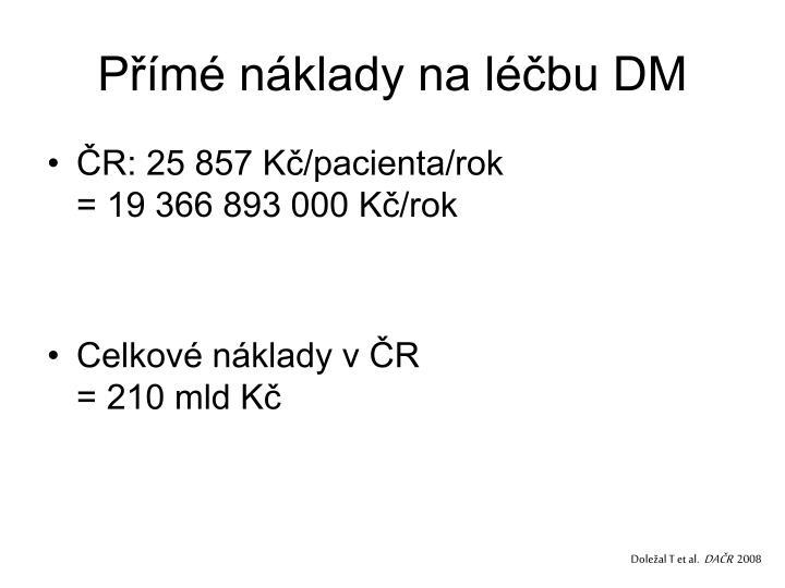 Přímé náklady na léčbu DM