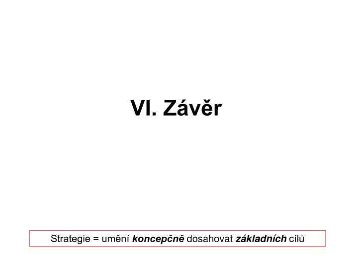 VI. Závěr