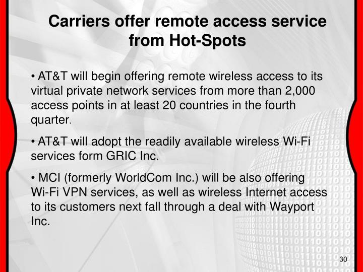 Carriers offer remote access service from Hot-Spots