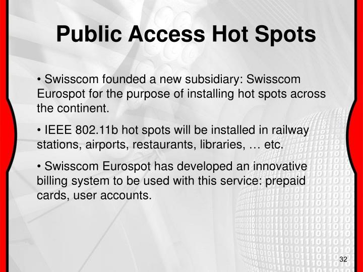 Public Access Hot Spots