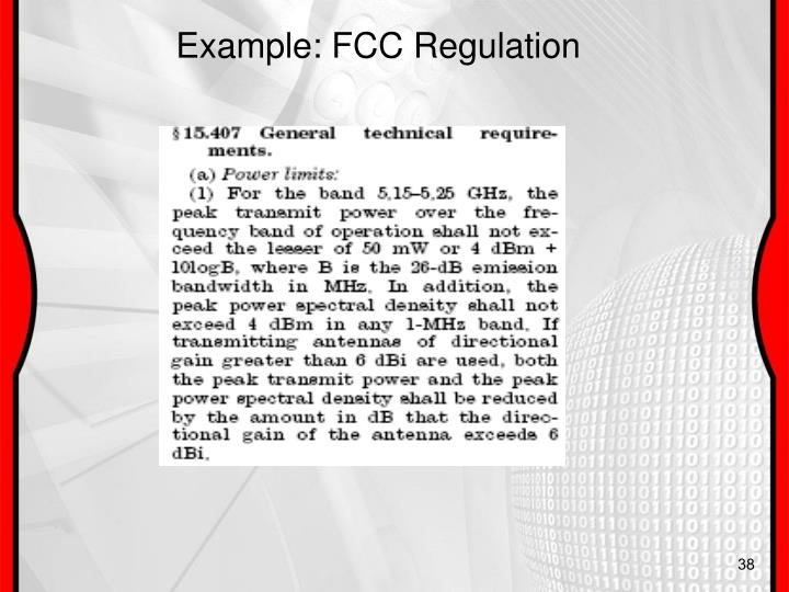 Example: FCC Regulation