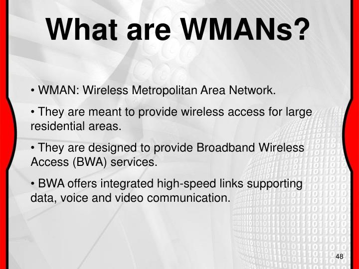 What are WMANs?