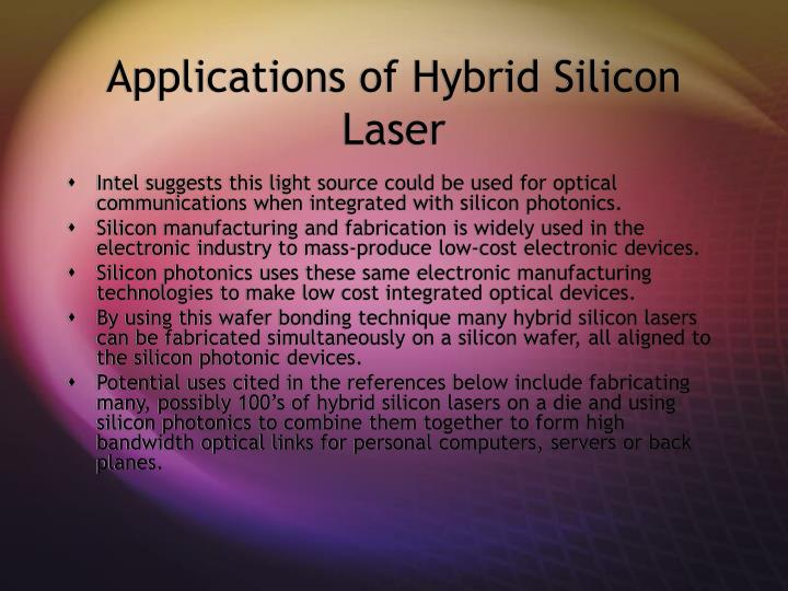 Applications of Hybrid Silicon Laser