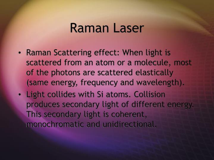 Raman Laser