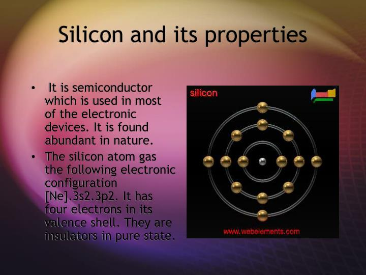 Silicon and its properties