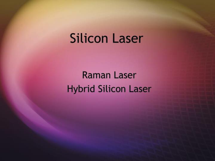 Silicon Laser
