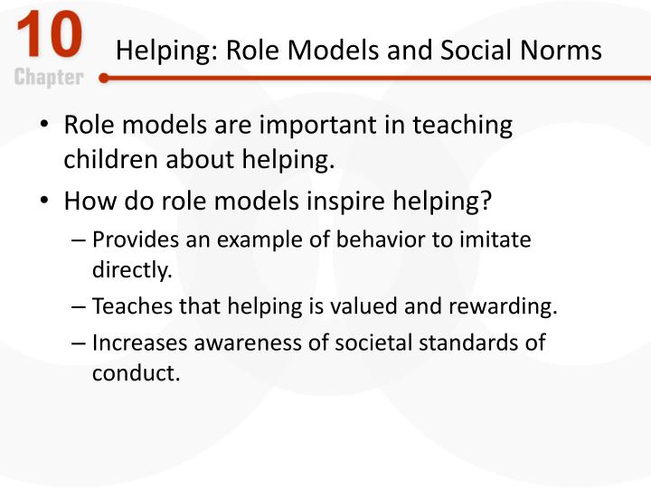 Helping: Role Models and Social Norms