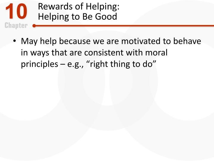 Rewards of Helping: