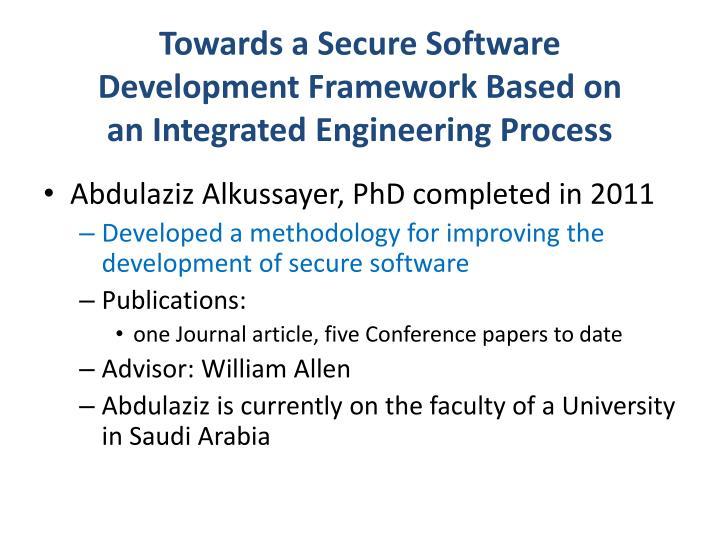 Towards a Secure Software    Development Framework Based on