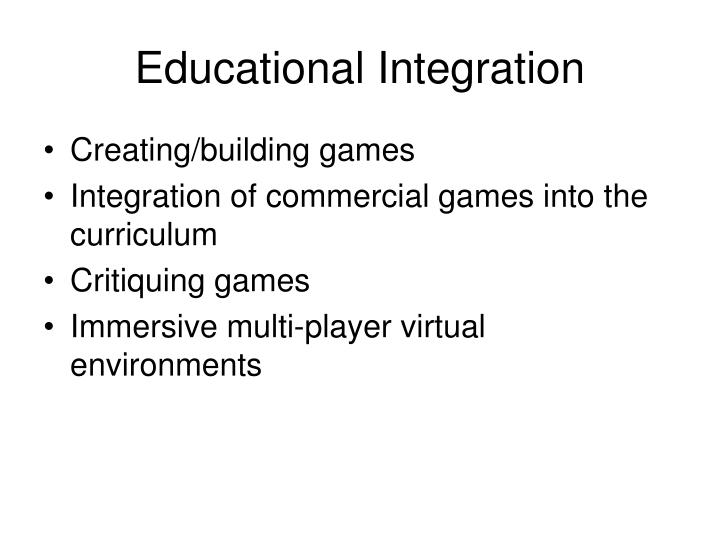 Educational Integration