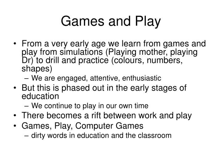 Games and Play