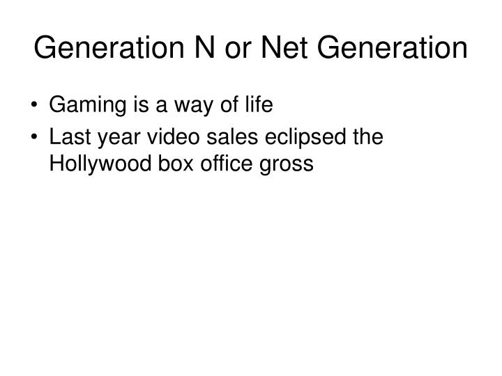 Generation n or net generation