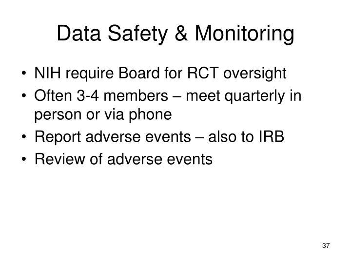 Data Safety & Monitoring