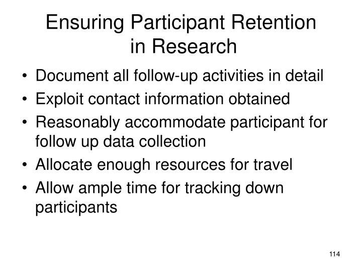 Ensuring Participant Retention
