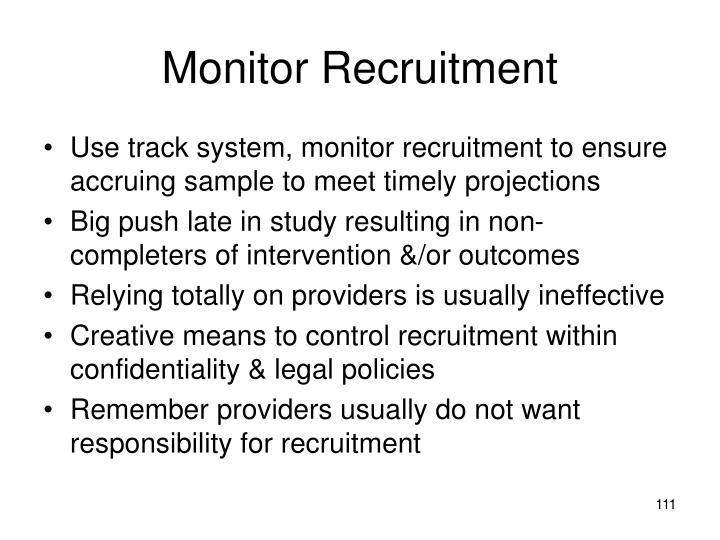Monitor Recruitment