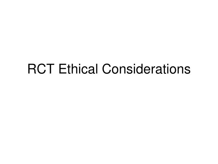 RCT Ethical Considerations