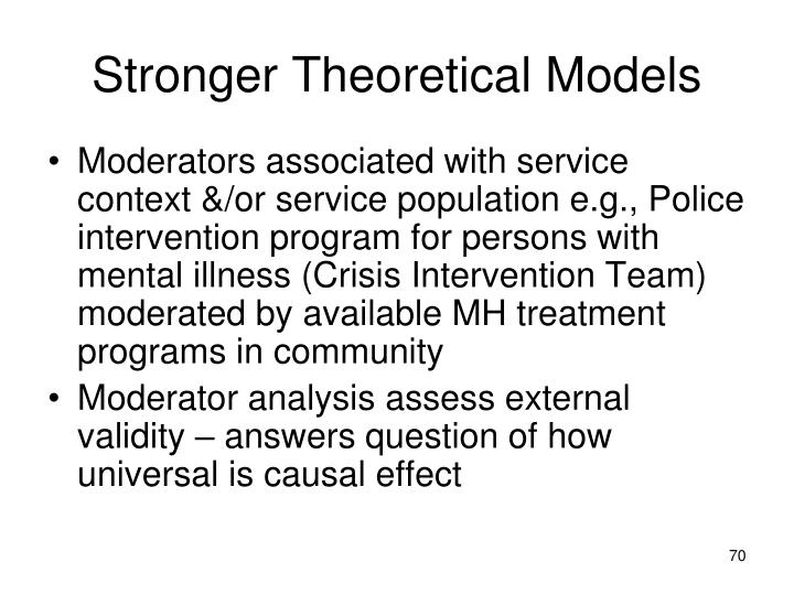 Stronger Theoretical Models