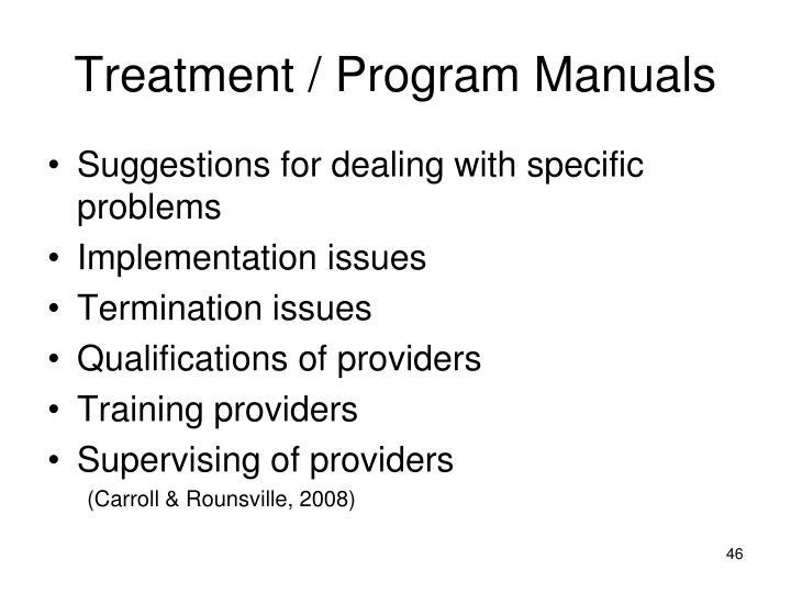 Treatment / Program Manuals
